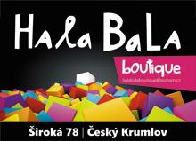 HALA–BALA BOUTIQUE Český Krumlov